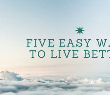 five easy ways to live better, how to live better, how to feel better, live better, living a better life, how to sit properly, drinking water, benefits of drinking water, mediation, mediation for beginners, how to mediate, how to reflect, how to sleep right, how to sleep, sleep posture, grazing routine, long term health, healthy habits, eating throughout the day, yoga