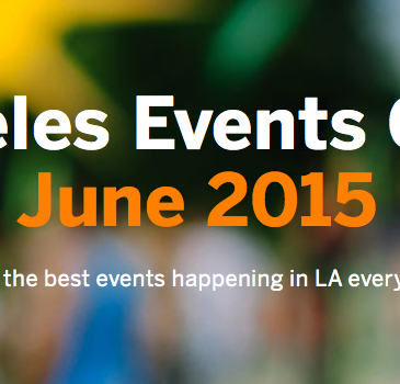 los angeles, los angeles june 2015, things to do in los angeles june 2015, things to do in los angeles